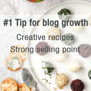 #1 Tip For Blog Growth: Creative Recipes + Recipes With Strong Selling Point