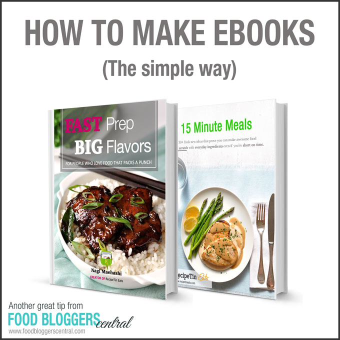 The Simple Way To Make Ebooks  Food Bloggers Central
