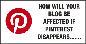 Impact-of-Pinterest-disappearing