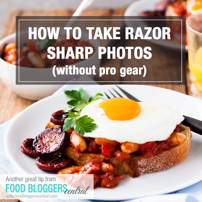 How to Take Razor Sharp Food Photos without using professional gear!