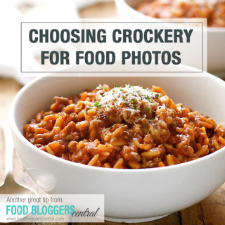 10 Tips for Choosing Crockery for Food Photos | Food Bloggers Central