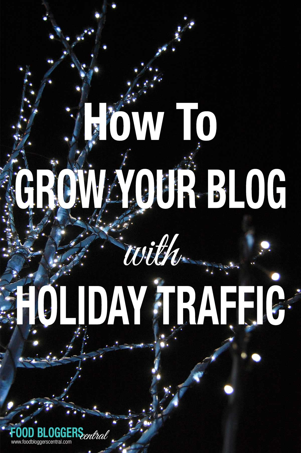 How-To-Grow-Blog-Holiday-Traffic