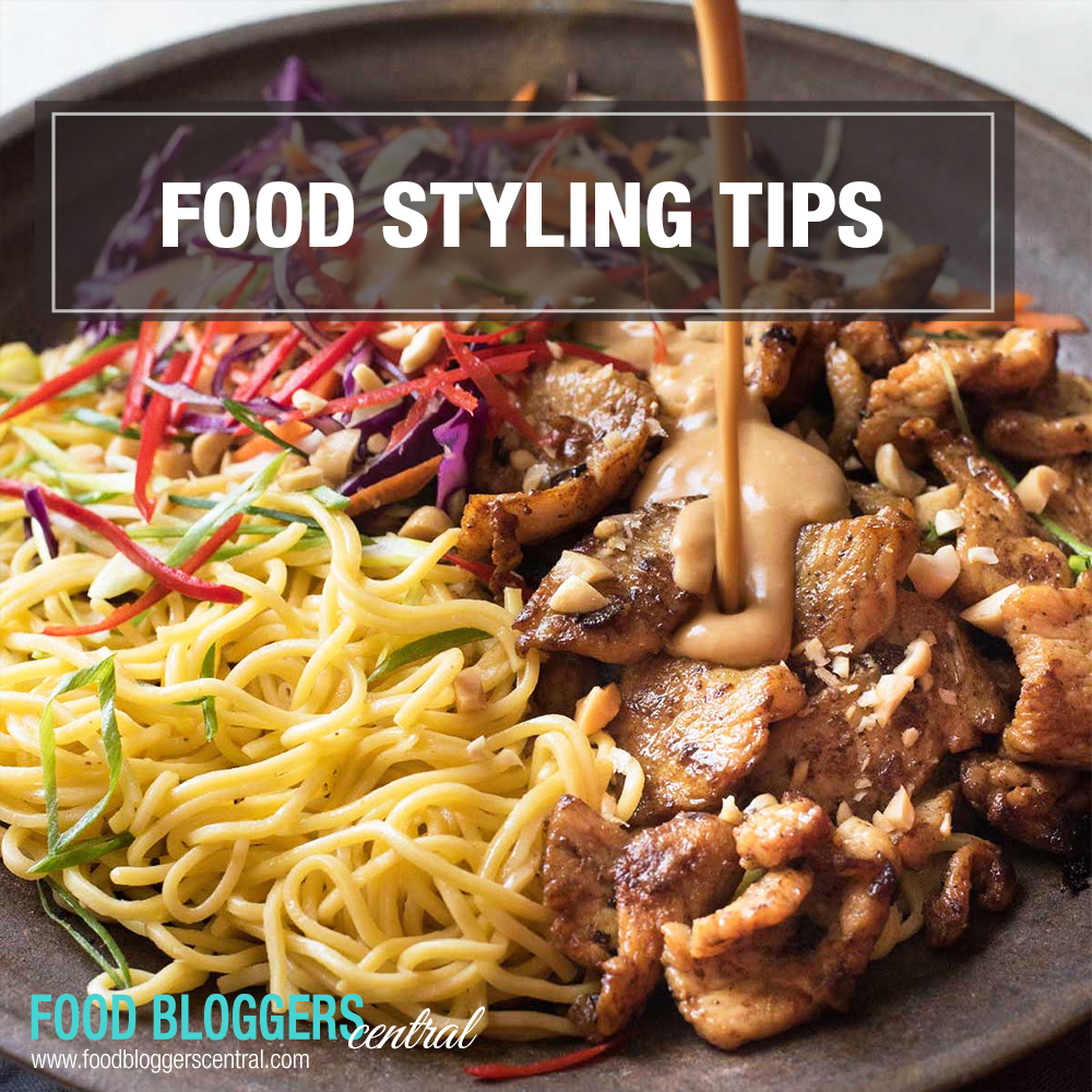 Food Styling Tips | Food Bloggers Central